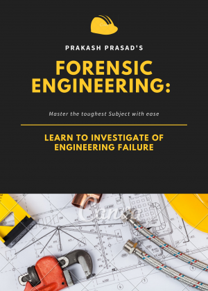 Forensic Engineering: Learn to Investigate Engineering Failure Fundamentals Image