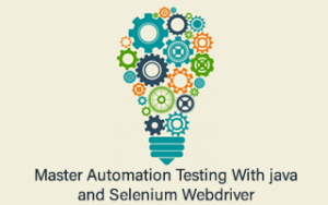 Master Automation Testing with Java and Selenium Webdriver Image