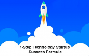 7-Step Technology Startup Success Formula Image