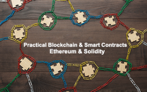 Practical Blockchain & Smart Contracts : Ethereum & Solidity Image