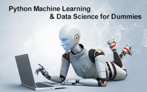 Python Machine Learning & Data Science for Dummies Image
