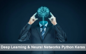 Deep Learning & Neural Networks Python Keras Image