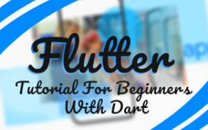 Flutter Tutorial for Beginners with Dart Image