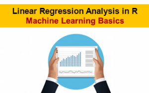 Linear Regression Analysis in R - Machine Learning Basics Image
