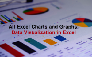 All Excel Charts and Graphs: Data Visualization in Excel Image