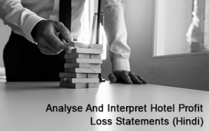 Analyse and Interpret Hotel Profit & Loss Statements (Hindi) Image