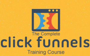 The Complete ClickFunnels Training Course Image
