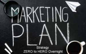 Marketing Plan & Strategy: ZERO to HERO Overnight Image