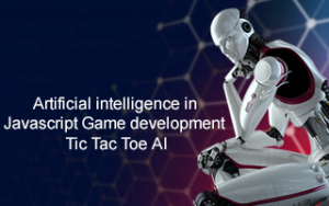 Artificial intelligence in Javascript Game development- Tic Tac Toe AI Image