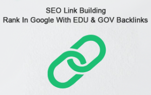 SEO Link Building: Rank in Google with EDU & GOV Backlinks Image