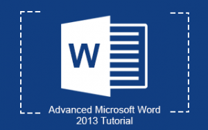 Advanced Microsoft Word 2013 Tutorial Image