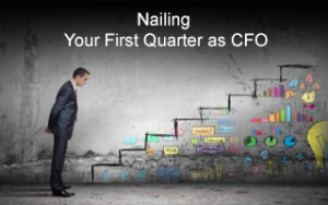 Nailing Your First Quarter as CFO Image