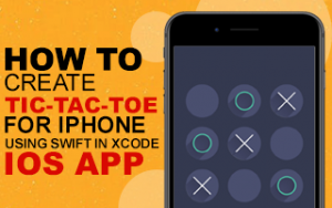How to create Tic-Tac-Toe Game for iPhone using Swift in Xcode - iOS App Image