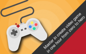 Master in create video game in one hour from zero to hero. Image