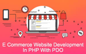 E Commerce Website Development In PHP With PDO Image