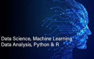 Data Science, Machine Learning, Data Analysis, Python & R Image