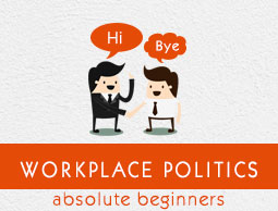 Workplace Politics Tutorial
