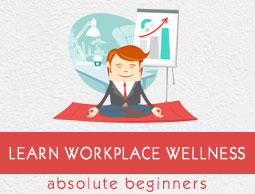 Workplace Wellness Tutorial